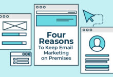 Four Reasons To Keep Email Marketing On Premises