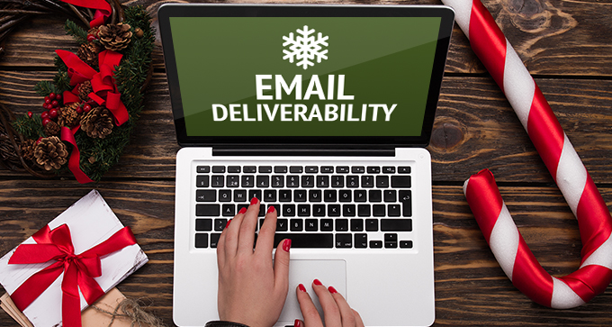 Holiday Deliverability Dos And Donts