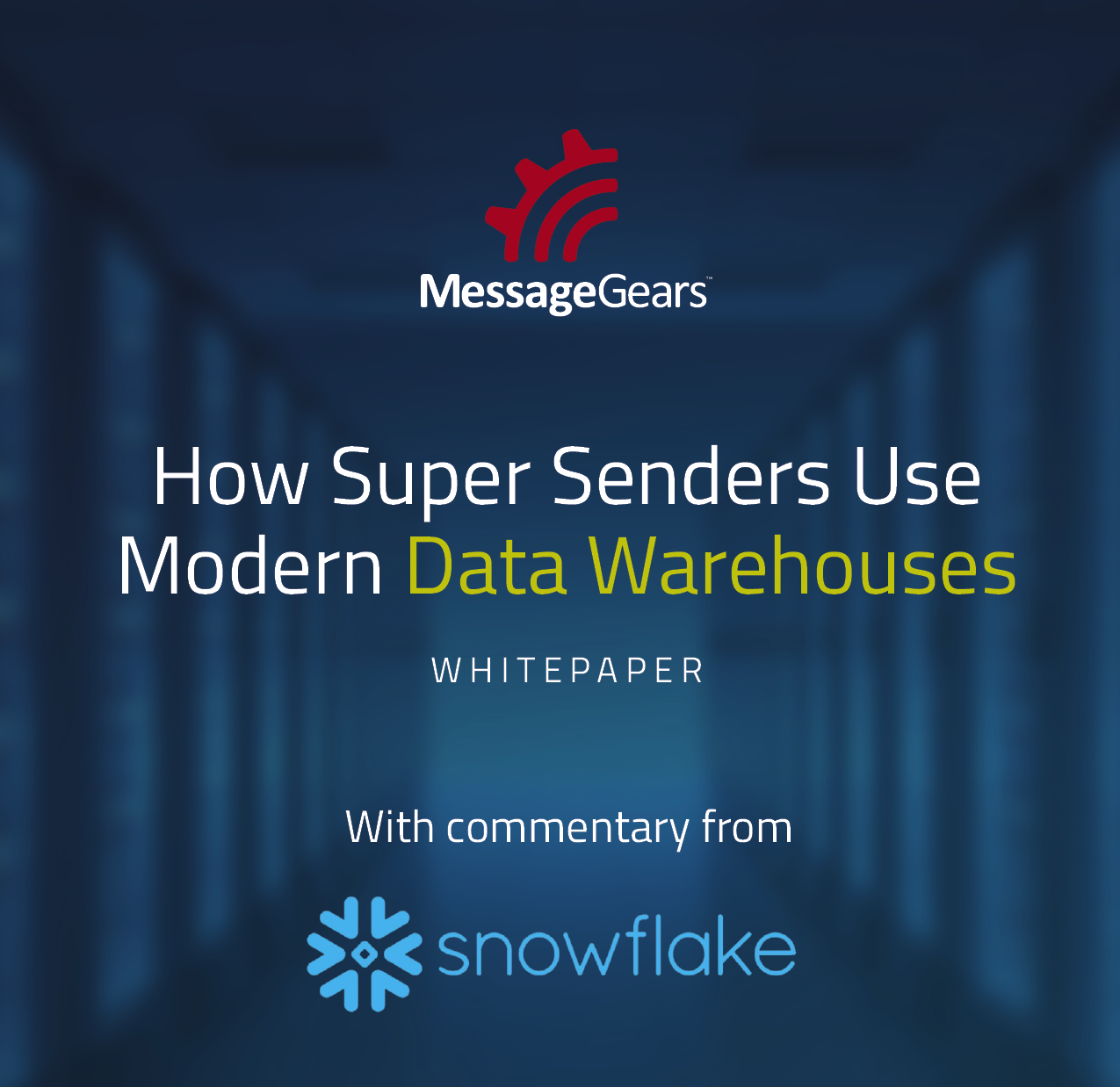 How Super Senders Use Modern Data Warehouses