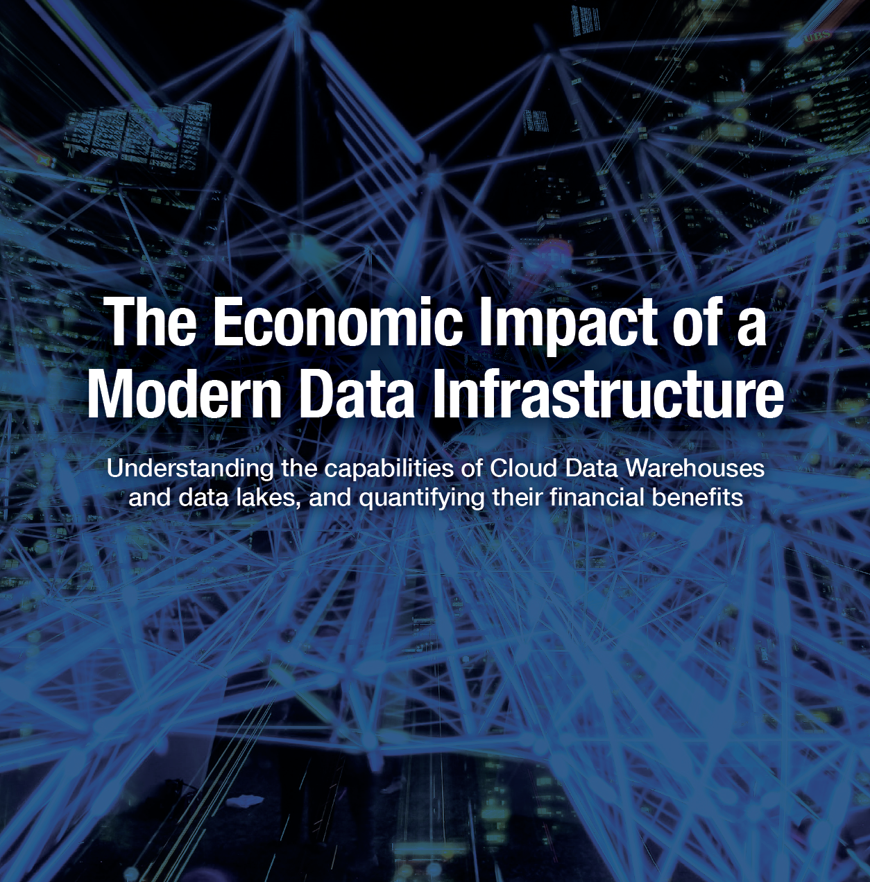 Economic Impact of a Modern Data Infrastructure