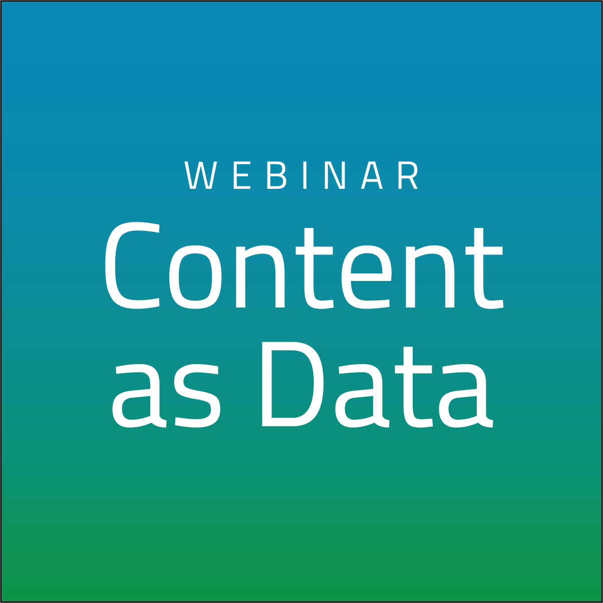 Content as Data: Contextualize Your Customer Experience