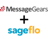 MessageGears And Sageflo Partner To Empower Distributed Marketers
